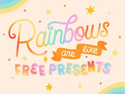 rainbows are like free presents switch animal character new horizons animal crossing hand lettered hand drawn letter calligraphy vector hand lettering design type lettering illustration typography