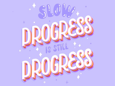 slow progress bubble slow progress hand lettered brush type hand drawn calligraphy vector hand lettering design type lettering illustration typography