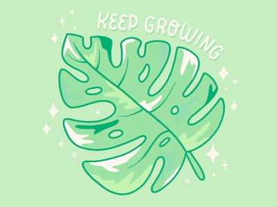 Keep growing brush type hand drawn hand lettering type lettering illustration typography plant illustration natural monstera nature grow keep growing plant