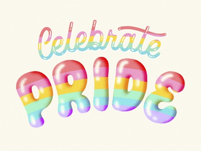 Celebrate Pride script happy pride month queer hand lettered balloon rainbow pride calligraphy hand lettering design type lettering illustration typography