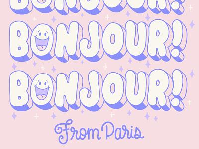 Bonjour from paris letter bonjour hello calligraphy hand lettering design type lettering illustration typography