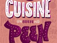Cuisine Before Peen!