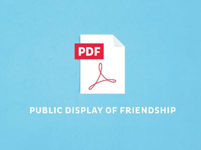 Pdf - Public Display of Friendship adobe pdf vector cute valentine day valentine card adobe pdf geeky valentine geeky valentine design illustration typography
