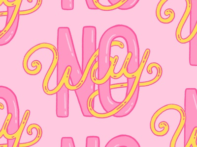 No Way Sticker hand lettered brush type hand drawn hand lettering design type social media illustration calligraphy typography lettering no way snapchat sticker
