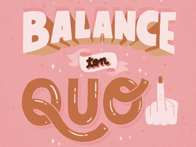 Balance Ton Quoi