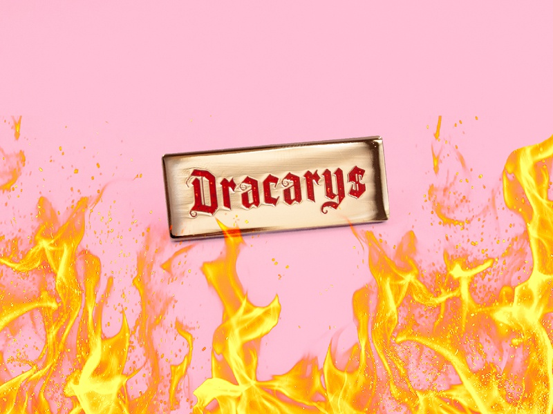 Dracarys daenerys dragon flames gold pin calligraphy hand lettering design type lettering illustration typography enamel pin fire got game of thrones dracarys