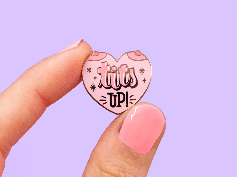 Tits Up! illustration lettering enamelpin typography heart strength mrs maizel strong ladies girl power badass women empowerment woman power women breast boobs tits tits up