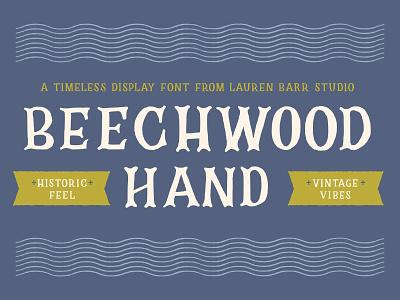 Beechwood Hand Font hand lettered font handlettering font typography graphic design
