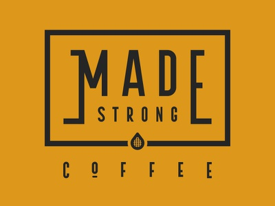 Made Strong Coffee Co strong caffeine vector logo coffee