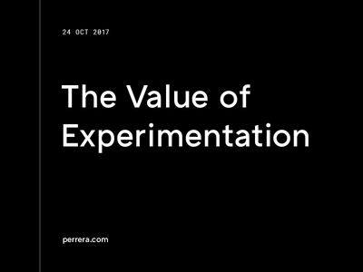 The Value of Experimentation blog article