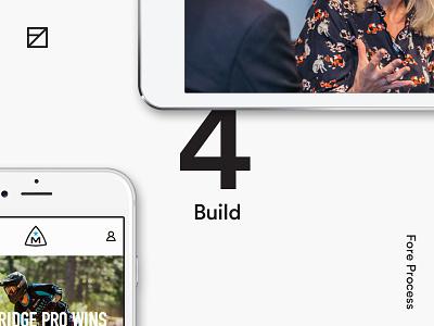 4 — Build process design