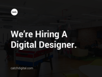 Catch Digital | We're Hiring.