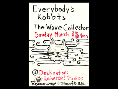 Everybody's Robots and Wave Collector Show Poster poster ink illustration the wave collector