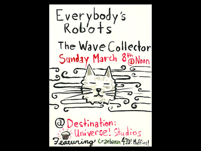 Everybody's Robots and Wave Collector Show Poster
