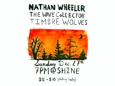 Nathan Wheeler, The Wave Collector, Timbre Wolves | Show Poster boulder boulder colorado trees brush ink poster oakland timbre wolves nathan wheeler portland the wave collector