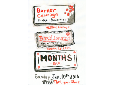 Burner Courage || Bazillionaire || Months - Release Show the liquor store brush ink music portland wearemonths months bazillionaire burner courage