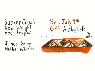 Show Poster for Sucker Crush @ Analog Cafe