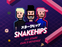 Snakehips All-Stars: Earls Revenge