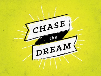 chase the dream quote dream texture sketch type