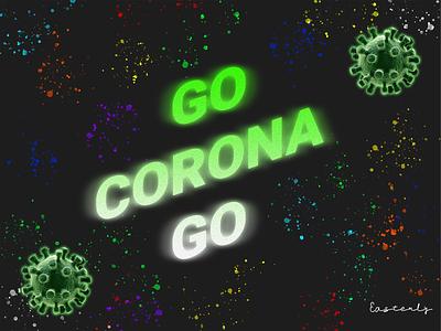 Covid-19 Poster | Go Corona Go corona tshirt t shirt ads banner ads social media social media poster corona poster covid poster lockdown quarantine vaccine corona virus coronavirus corona covid19 covid go corona go