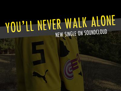 You'll Never Walk Alone bvb echte liebe music ynwa borussia dortmund