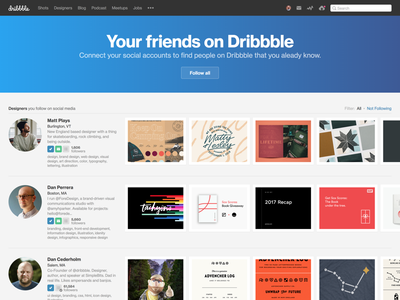 You've got friends in all the right places dribbble friends follow twitter facebook