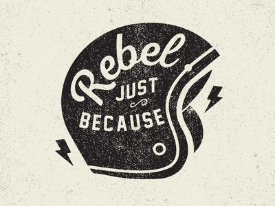 Rebel Just Because typography moto illustrator graphic design invite