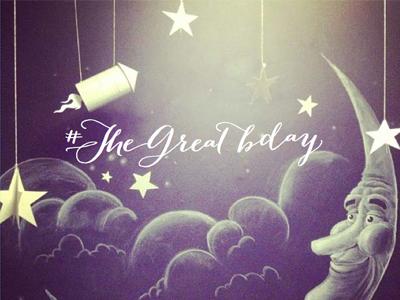 #TheGreatBday