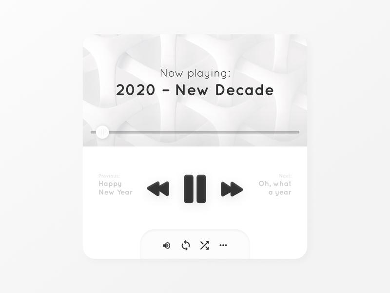 2020 – New Decade music player new year user inferface music ui music music app soft ui neumorphic neumorphism ux ui