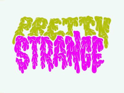 pretty strange