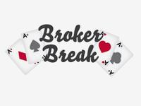 Broker Break