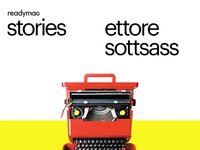 readymag stories : ettore sottsass