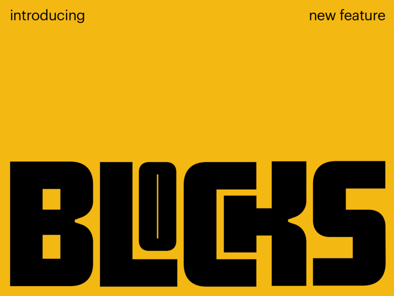 New feature: BLOCKS design typography ux interface ui