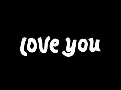 Love You - sketch