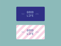 Good Life Business Cards