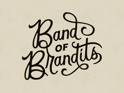 Band of Brandits hand lettering custom type lettering type typography