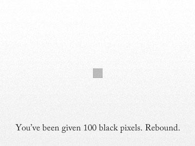You Have 100 Black Pixels challenge black pixels 100 pixels