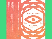 Kill Vargas - Wichita Sessions (Tape)
