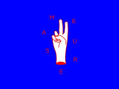 Measure Twice design measure hand