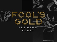 Fool's Gold Premium Honey