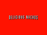 Delicious Nachos Netflix Type Treatment