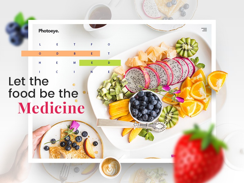 Food is Medicine medicine healthy food health fruits dishes colorful