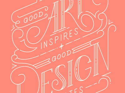 Good art inspires, good design motivates typography type notebook art design quotes lettering