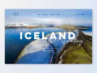 Iceland travel landing page for day 3 of daily UI challenge ux ui uiux concept challenge dailyui landingpage dailyui 003 daily ui challenge dailyui