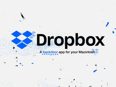 Dropbox is a backdoor