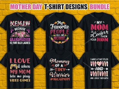 Mother's Day T-Shirt Design Bundle. shirt design mother day shirt mother day t shirt graphic t shirt t-shirt design ideas graphic design vector graphic moment merch by amazon shirts mom mom shirt mom t shirt design mom t shirt merch by amazon t shirt design ideas t shirt t shirt design vector t shirt designer t shirt design t shirt art