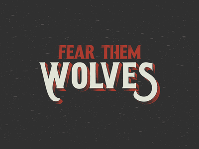 Fear Them Wolves