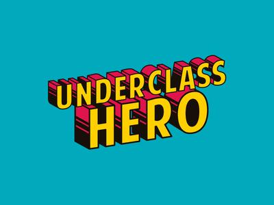 Underclass Hero