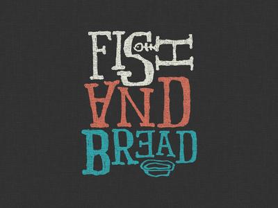 Fish & Bread