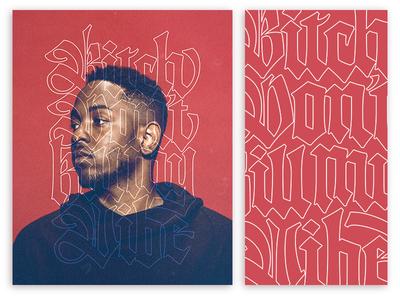 B*tch Don't Kill My Vibe hip hop typography type script logo blackletter lettering kendrick lamar design calligraphy gothic art